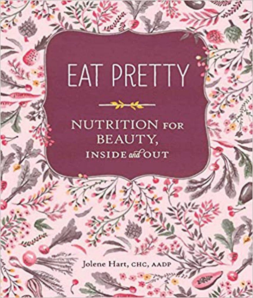 Eat Pretty Nutrition for Beauty Best Gift Ideas in UK