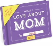 Knock Knock What I Love about Mom Fill in the Love Book